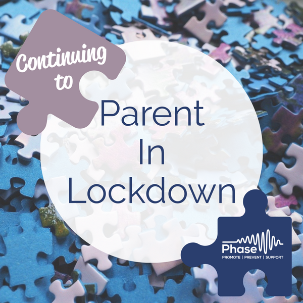 Continuing to Parent in Lockdown